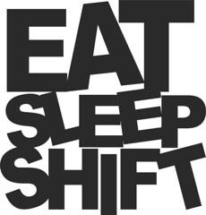 Eat Sleep Shift JDM
