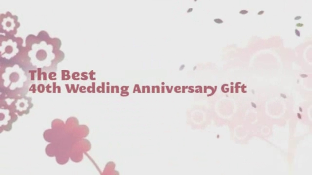 Great Wedding Gift Message : The Best 40th Wedding Anniversary Gift Our present special ...