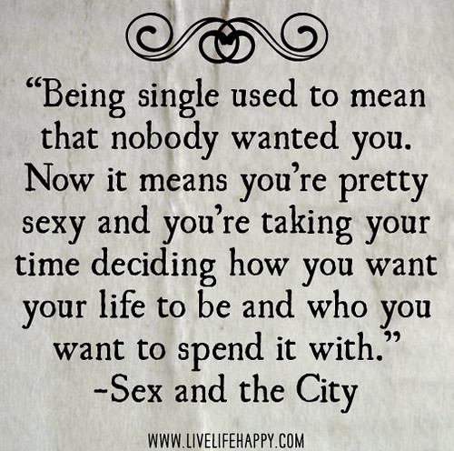 Sex and the city single girl quotes excellent