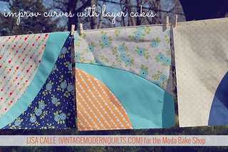 Improv Curves with Layer Cakes | by vintagemodernquilts | lisa