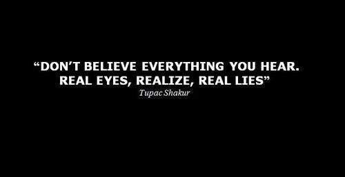 Dmx Quote Dont Believe Everything You Hear Dont Believe
