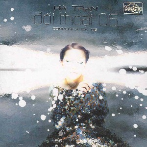 Trần Thu Hà – Đối Thoại 06 – 2006 – iTunes AAC M4A – Album