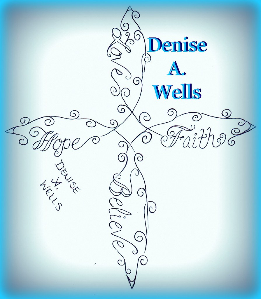 Hope Faith Love Believe Infinity Cross Tattoo By Denise A