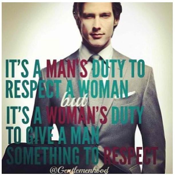 Quote Late Qotd Gentle Men Gentleman Respect Woman Flickr