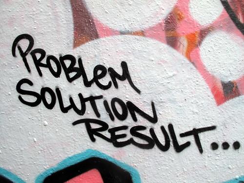 Problem, Solution, Result...