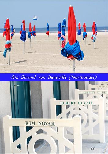 Mondändes Seebad Deauville in der Normandie ... Sonnenschirme, Strand, Meer, blauer Himmel ... Fotos und Collagen: Brigitte Stolle