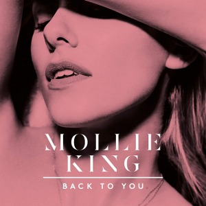 Mollie King – Back to You