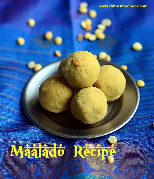 Maaladu recipe - Fried Gram dal laddu