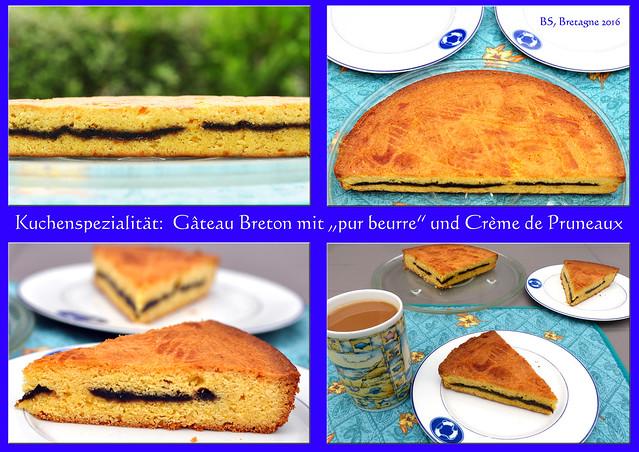 """Bretagne-Urlaub 2016 - Eine leckere bretonische Kuchenspezialität ist der """"Gateau Breton"""" mit reiner Butter (pur beurre) hergestellt und mit köstlicher Pflaumencreme (Crème de Pruneaux) gefüllt - Foto: Brigitte Stolle"""