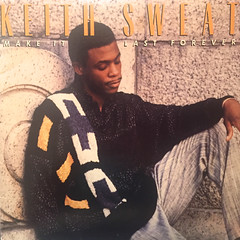 KEITH SWEAT:MAKE IT LAST FOREVER(JACKET A)