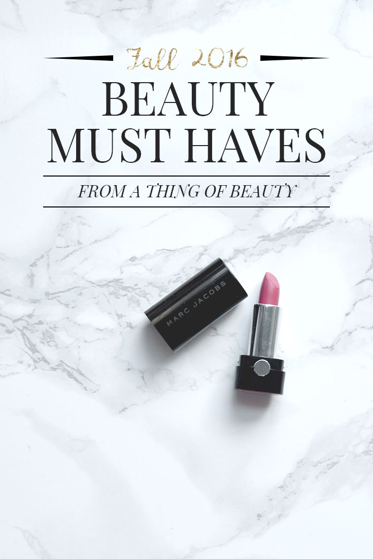 My Top Fall Beauty Must Haves