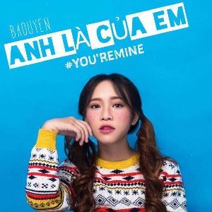 Bảo Uyên – Anh Là Của Em (You're Mine) – iTunes AAC M4A – Single