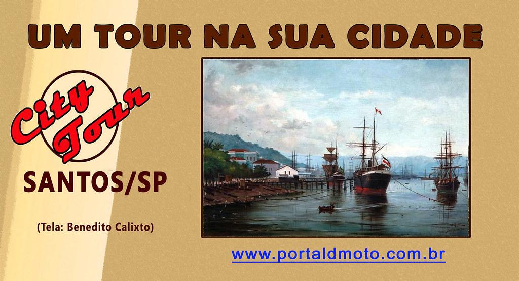 CITY TOUR = SANTOS