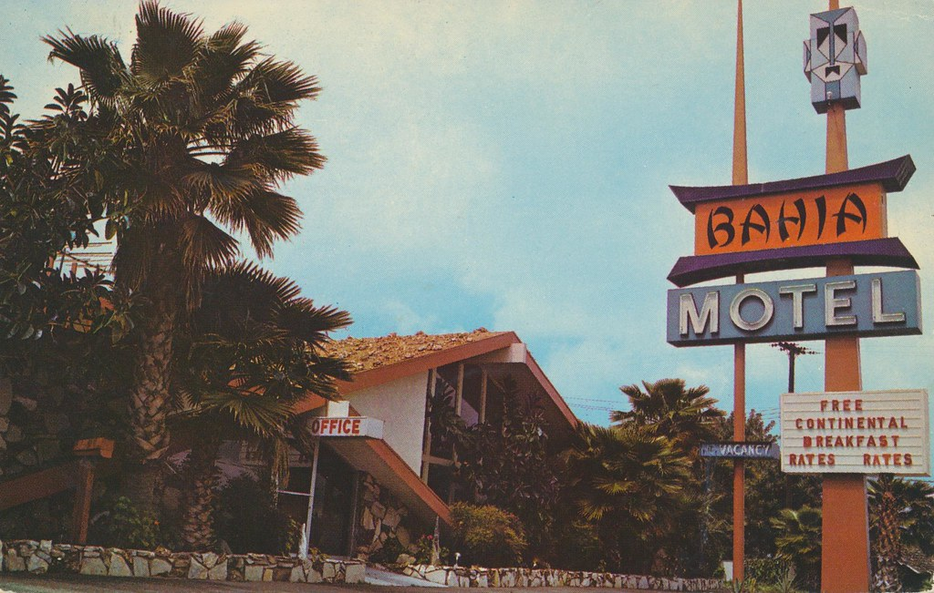 Bahia Motel - Anaheim, California