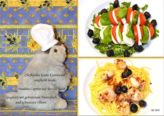 Chefköchin Karla Kunstwadl empfiehlt heute: Insalata Caprese auf Rucola-Salat ... Spaghetti mit gebratenem Tintenfisch und schwarzen Oliven. - Guten Appetit ! - Foto und Collage: Brigitte Stolle 2016