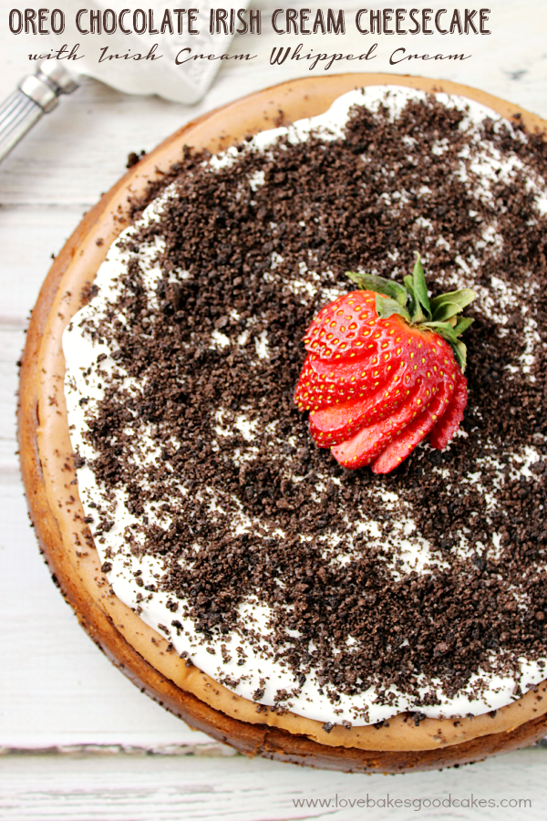 Oreo Chocolate Irish Cream Cheesecake with Irish Cream Whipped Cream by Love Bakes Good Cakes