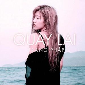 """Trang Pháp – Quay Lại (From """"Zippo, Mù Tạt và Em"""") – iTunes AAC M4A – Single"""