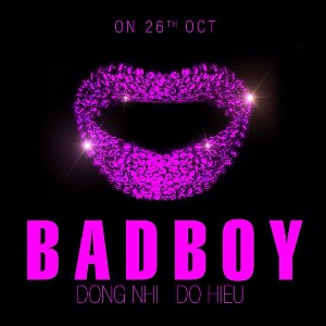 Đông Nhi – Bad Boy – iTunes AAC M4A – Single