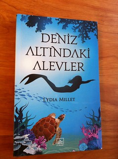 Lydia Millet, A Fire Beneath the Seas, Turkish edition