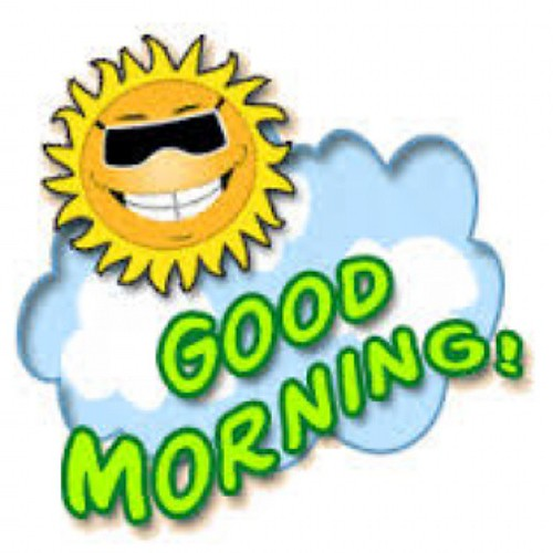 Good Morning Good Morning Everyone In The News : Good morning everyone have a blessed day today hugy