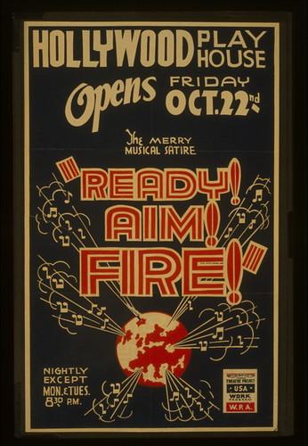 "The merry musical satire ""Ready! Aim! Fire!"" LCCN98517762"