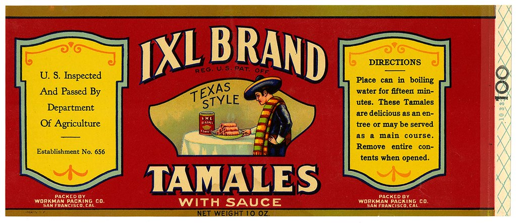 Texas style tamales with sauce label, IXL Brand, Lehmann Printing and Lithographing Co. | by California Historical Society Digital Collection