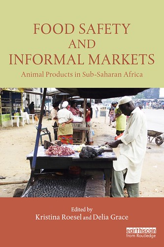 Food Safety and Informal Markets: Animal Products in Sub-Saharan Africa