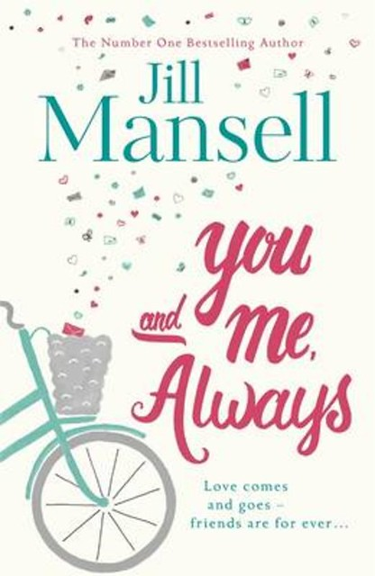 You and me, always – Jill Mansell