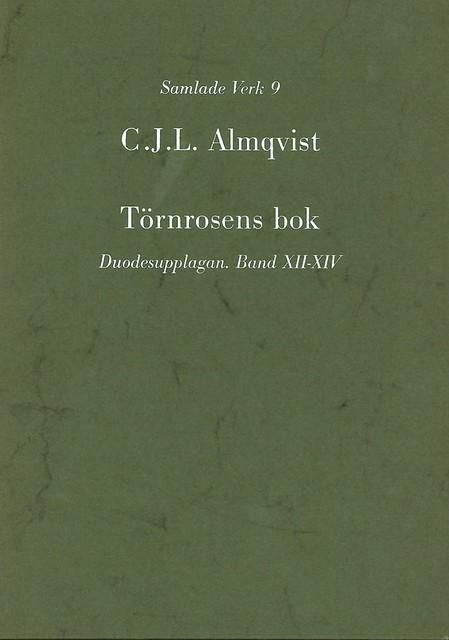Törnrosens bok : duodesupplagan, Bd 12-14 av Carl Jonas Love Almqvist
