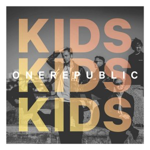 OneRepublic – Kids
