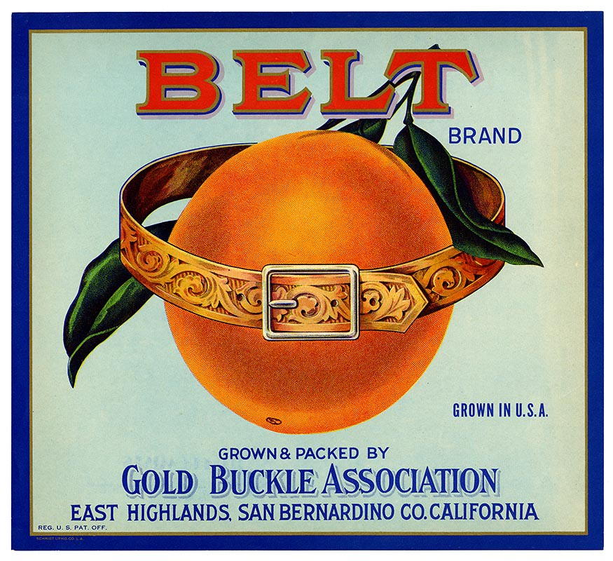 Orange crate label, Belt Brand, Schmidt Litho. Co . | by California Historical Society Digital Collection