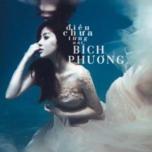 Bích Phương – Điều Chưa Từng Nói – 2014 – iTunes AAC M4A – EP