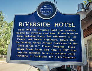 Mississippi Blues Trail marker, view01, Riverside Hotel, 615 Sunflower Ave, Clarksdale, MS, USA | by lumierefl
