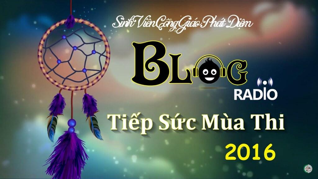 [Blog Radio LYT số 10]. Tiếp Sức Mùa Thi 2016