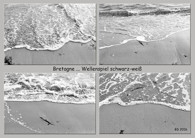 Bretagne 2016 ... Atlantik: Wellenspiel schwarz-weiß ... Fotos und Fotocollage: Brigitte Stolle 2016