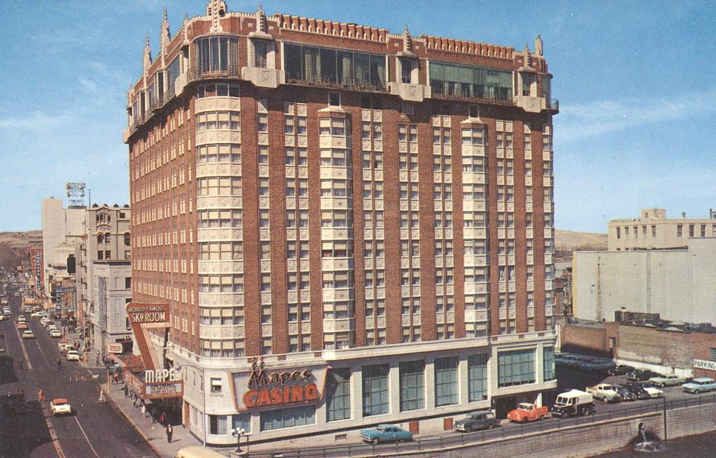 Mapes Hotel - Reno, Nevada