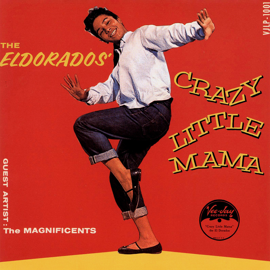 The Eldorados - Crazy Little Mama