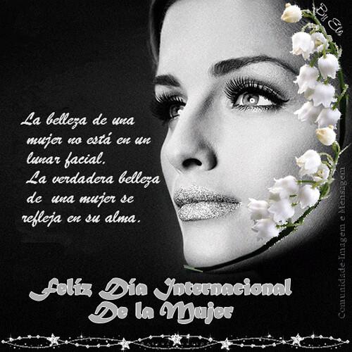 Imagenes Del Dia Internacional De La Mujer Con Frases Insp Flickr