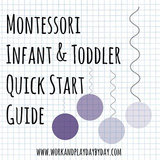 Montessori Infant and Toddler Quick Start Guide