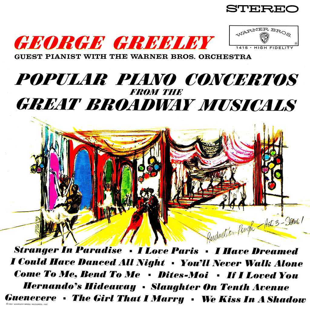 George Greeley ‎- Popular Piano Concertos From The Great Broadway Musicals