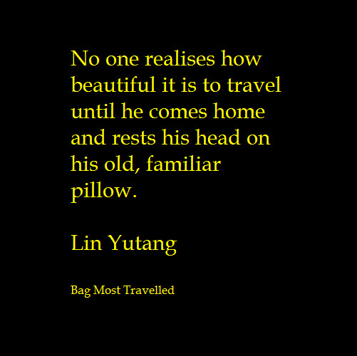 No one realises how beautiful is to travel - Travel Quote