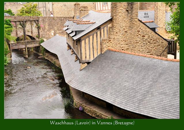 Vannes (Bretagne) - überdachte Waschplätze - Lavoirs - Waschhaus La Garenne an der Marle - Foto: Brigitte Stolle 2016