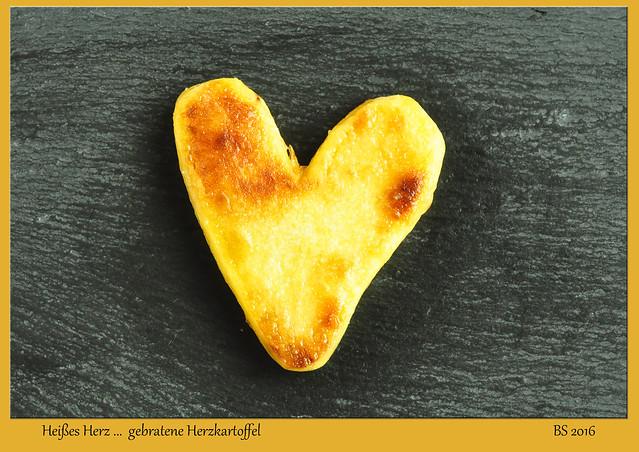 Kartoffelherz, Herzkartoffel, herzige Kartoffel, Kartoffeltransport, Herztransfer, heißes Herz, gebratenes Kartoffelherz ... Fotospielereien: Brigitte Stolle 2016