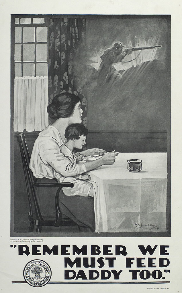 Remember we must feed Daddy too | Canada Food Board poster ...