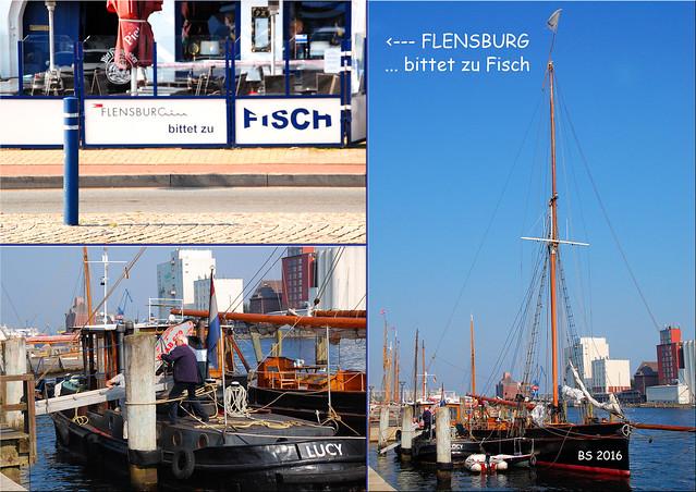 Flensburg Flensburger Förde Fischspezialitäten Hafen Museumswerft ... Fotos und Collagen: Brigitte Stolle 2016