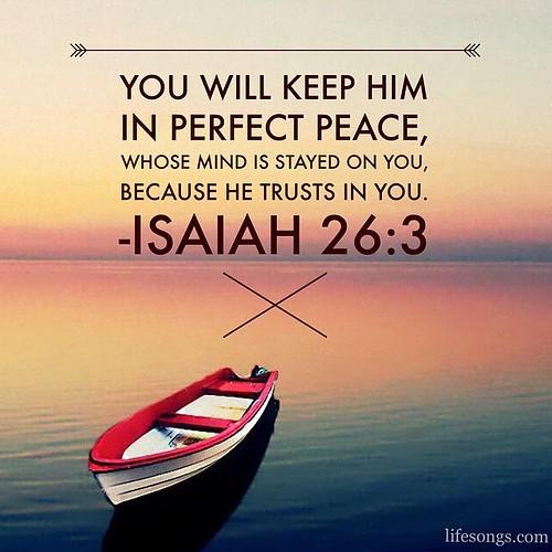 Motivational Inspirational Quotes: Isaiah 26:3 #Bible #BibleVerse #quotes #inspirational #pea