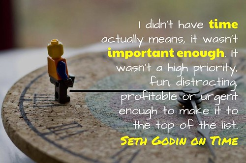 I Don't Have Time - Seth Godin | by mrkrndvs