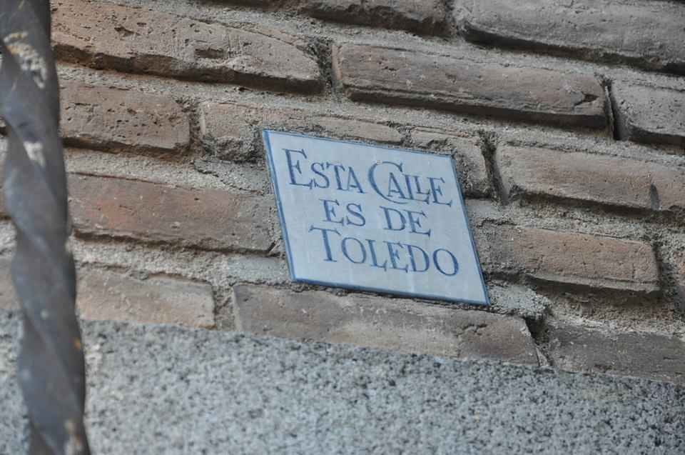 """Esta calle es de Toledo"""