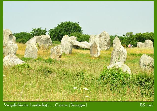 Bretagne: Alignements von Carnac - Le Ménec - Steinreihen Hinkelstein Menhir Dolmen Cairn Tumulus Steingehege - Fotos und Fotocollagen: Brigitte Stolle 2016