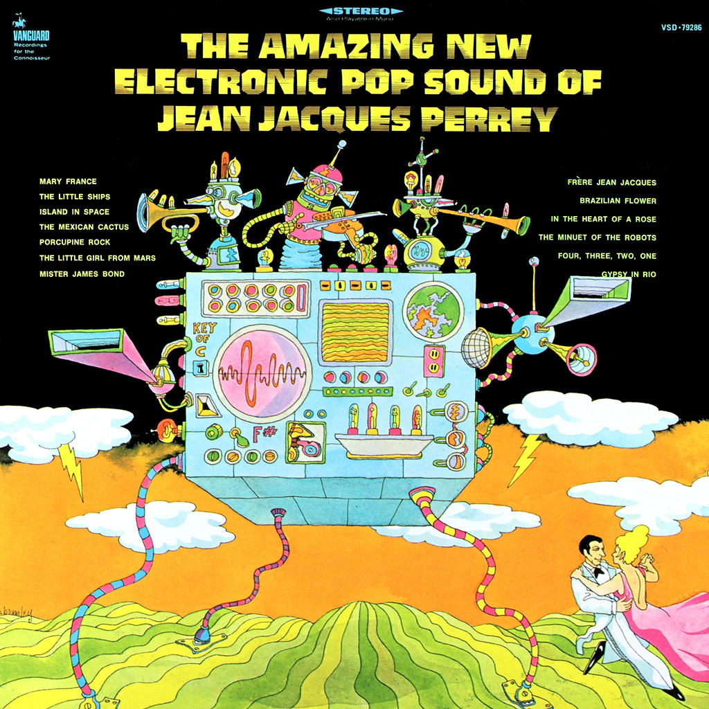 Jean-Jacques Perrey ‎– The Amazing New Electronic Pop Sound Of Jean-Jacques Perrey